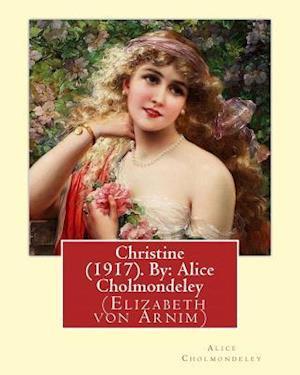 Bog, paperback Christine (1917). by af Alice Cholmondeley