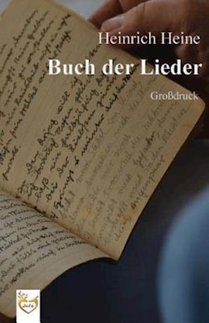 Bog, paperback Buch Der Lieder (Grossdruck) af Heinrich Heine