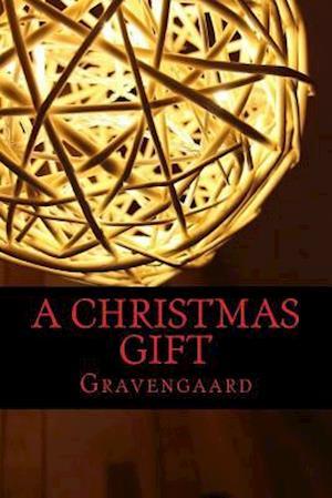 Bog, paperback A Christmas Gift af N. P. Gravengaard
