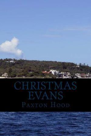 Bog, paperback Christmas Evans af Paxton Hood