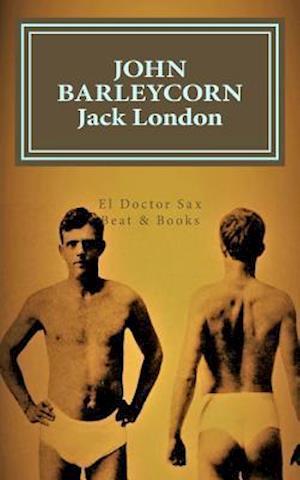 Bog, paperback John Barleycorn af Jack London