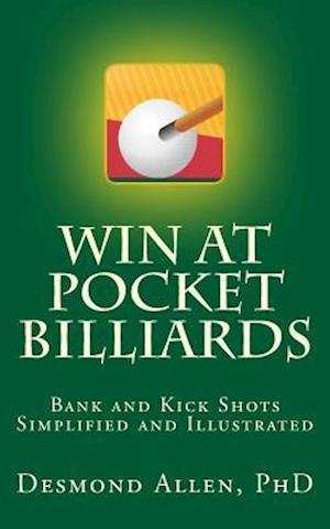 Bog, paperback Win at Pocket Billiards af Desmond Allen Phd