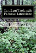 Ian Leaf Ireland's Famous Locations af Ian Leaf