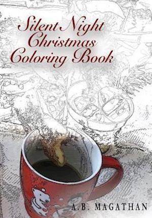 Bog, paperback Silent Night Christmas Coloring Book af A. B. Magathan