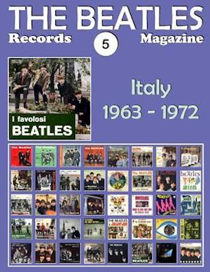 Bog, paperback The Beatles Records Magazine - No. 5 - Italy (1963 - 1972) af Juan Carlos Irigoyen Perez