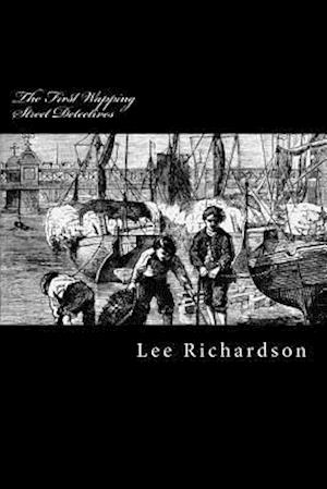 Bog, paperback The First Wapping Street Detectives af MR Lee Richardson