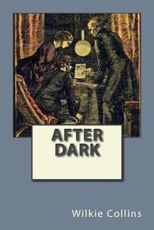 Bog, paperback After Dark af Wilkie Collins