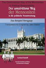 The Controversial Way of the Mennonites to Political Responsibility in Paraguay