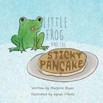 Little Frog and the Sticky Pancake
