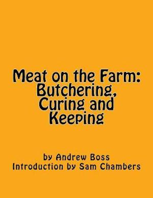 Bog, paperback Meat on the Farm af Andrew Boss