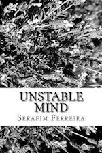 Unstable Mind