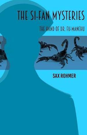Bog, paperback The Si-Fan Mysteries af Sax Rohmer