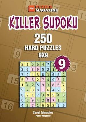 Killer Sudoku - 250 Hard Puzzles 9x9 (Volume 9)