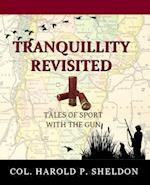 Tranquillity Revisited af Col Harold P. Sheldon
