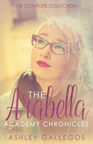 Bog, paperback The Arabella Academy Chronicles af Ashley Gallegos