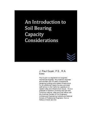 Bog, paperback An Introduction to Soil Bearing Capacity Considerations af J. Paul Guyer