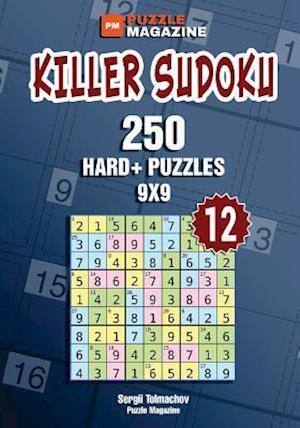 Bog, paperback Killer Sudoku - 250 Hard+ Puzzles 9x9 (Volume 12) af Sergii Tolmachov