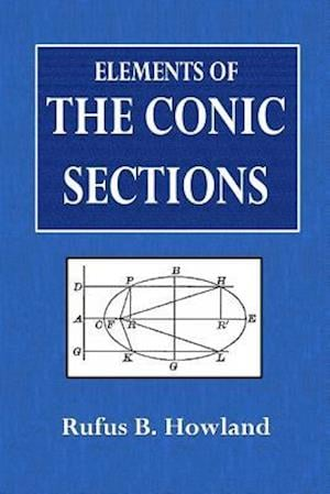 Bog, paperback Elements of the Conic Sections af Rufus B. Howland