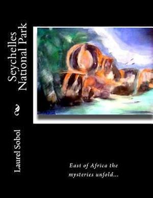 Bog, paperback Seychelles National Park af Laurel Sobol