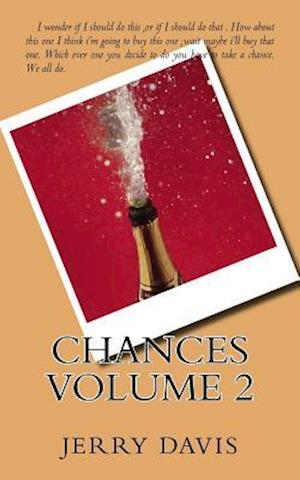 Bog, paperback Chances Volume 2 af Jerry D. Davis