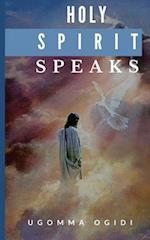 Holy Spirit Speaks