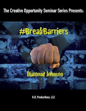 Bog, paperback #Breakbarriers af Diamond Johnson