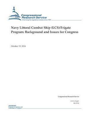 Bog, paperback Navy Littoral Combat Ship (Lcs)/Frigate Program af Ronald O'Rourke