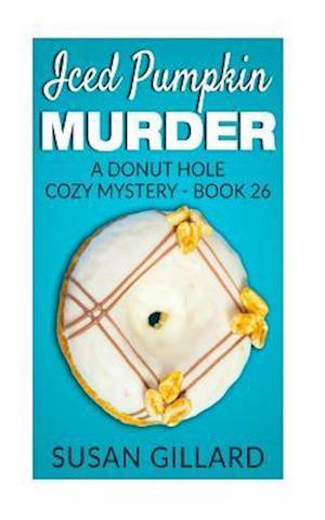 Bog, paperback Iced Pumpkin Murder af Susan Gillard