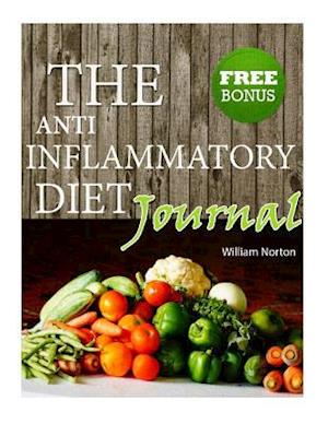 Bog, paperback The Anti Inflammatory Diet Journal af William Norton