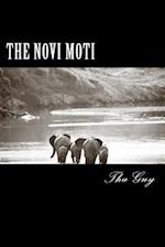 The Novi Moti af Tha Guy
