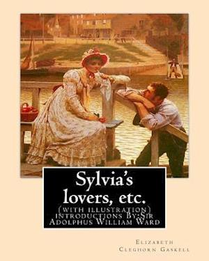 Sylvia's Lovers, Etc. by