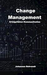 Change Management - Erfolgsfaktor Kommunikation