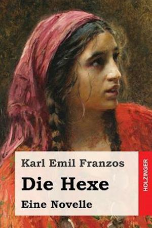 Bog, paperback Die Hexe af Karl Emil Franzos