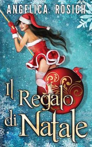 Bog, paperback Il Regalo Di Natale af Angelica Rosich