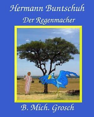 Bog, paperback Hermann Buntschuh af Bernd Michael Grosch