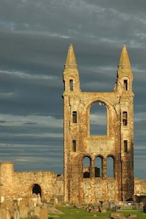Bog, paperback Medieval Ruin of St. Andrew's Cathedral in St. Andrews Scotland Journal af Cs Creations