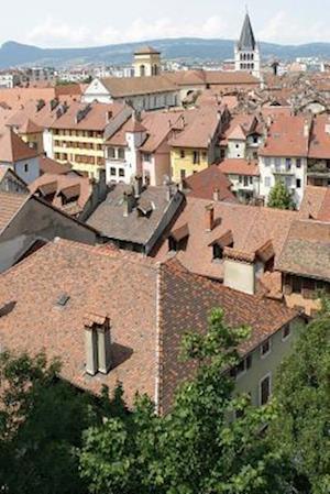 Bog, paperback An Aerial View of Annecy, France in the Auvergne Rhone Alpes Region af Unique Journal