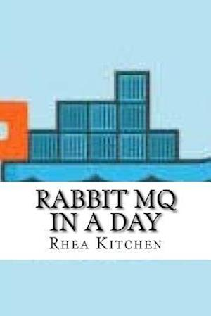 Bog, paperback Rabbit Mq in a Day af Rhea Kitchen