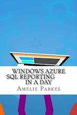 Windows Azure SQL Reporting in a Day af Amelie Parkes