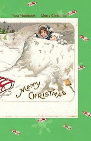 Your Notebook! Merry Christmas