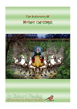 Bog, paperback The Rediscovery of Mother Christmas af MR Richard Fleming