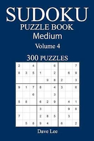 Bog, paperback Medium 300 Sudoku Puzzle Book af Dave Lee