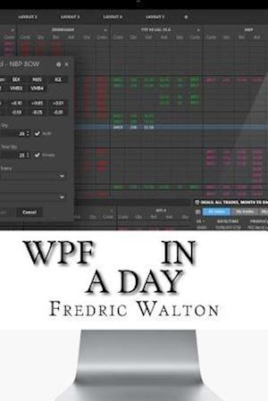 Bog, paperback Wpf in a Day af Fredric Walton