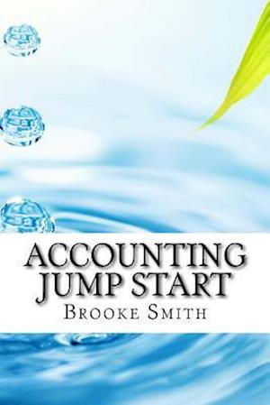 Bog, paperback Accounting Jump Start af Brooke Smith