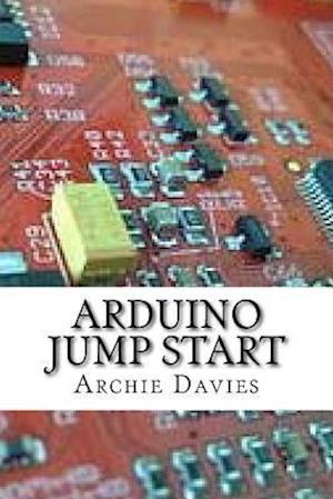 Bog, paperback Arduino Jump Start af Archie Davies