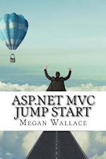 ASP.Net MVC Jump Start af Megan Wallace