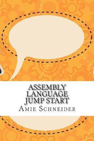 Bog, paperback Assembly Language Jump Start af Amie Schneider