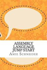 Assembly Language Jump Start af Amie Schneider