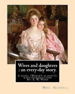 Bog, paperback Wives and Daughters af Mrs Gaskell, A. W. Ward