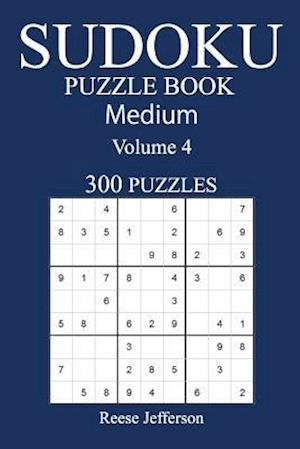 Bog, paperback 300 Medium Sudoku Puzzle Book af Reese Jefferson